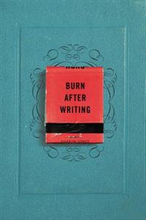 Burn After Writing - Bok av Sharon Jones