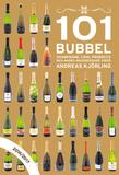 101 Bubbel : champagne, cava, proseco och andra mo
