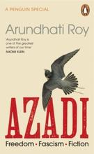 Azadi - Freedom. Fascism. Fiction.