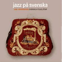 Jazz På Svenska (Remastered)