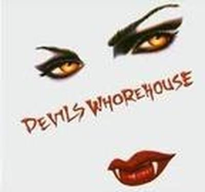DEVILS WHOREHOUSE