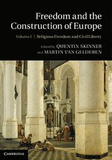 Freedom and the Construction of Europe 2 Volume Ha