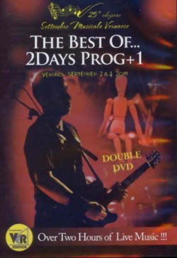 The Best Of... 2Days Prog + 1 Veruno September 2 & 4 2011 = DVD =
