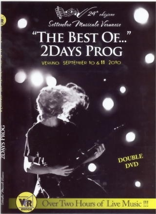 The Best Of...: 2 Days Prog Veruno September 10 & 11 2010 = 2 DVD =