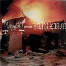 Mayhem Versus Burzum = LP =