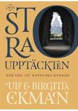 Ekman Ulf;Den Stora Upptäckten - Vår Väg Till Kato