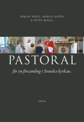 Adell Niklas;Pastoral - För En Församling I Svensk