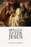 Fjärstedt Biörn;Spåren Efter Jesus - Om Kyrkans Fy