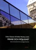 Minne Och Möjlighet- Kyrka Och Historiebruk Från N