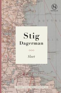 Dagerman Stig;Sleet