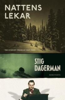 Dagerman Stig;Nattens Lekar