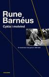 Barnéus Rune;Cykla I Motvind - En Bankmans R...