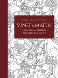 Jamais Michel;Vinet & Maten - Grunderna, Idé...