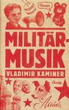 Kaminer Vladimir;Militärmusik