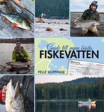 Guide Till Mina Bästa Fiskevatten