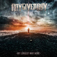 Any Given Day;My Longest Way Home