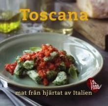 Bok -Toscana: mat från hjärtat av Italien