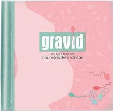 Gravid en fyll-i-bok om nio månaders väntan