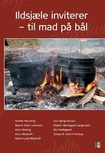 Ildsjæle inviterer - til mad på bål