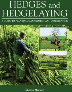 Naturlige hegn. Guide til etablering og vedligehold af naturlige hegn og læbeplantninger / bog