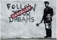 Scandinavian Artstore Fototapet - Dreams Cancelled (Banksy) - 350x245 cm