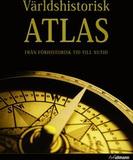 Världshistorisk atlas : från förhistorisk tid till