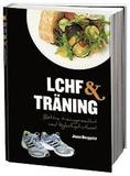 LCHF & träning : bättre träningsresultat med lågko