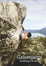Gaisenjarga : bouldering in the Subarctic