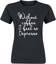 Without Coffee... - -T-skjorte - svart
