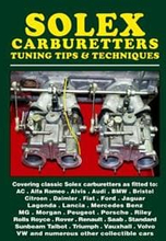 Solex Carburetters Tuning Tips & Techniques