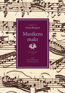 Musikens Makt - Vänbok Till Göran Blomqvist