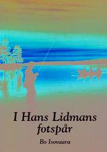 I Hans Lidmans Fotspår