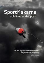 Sportfiskarna Och Livet Under Ytan