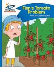Reading Planet - Finn's Tomato Problem - Blue: Com