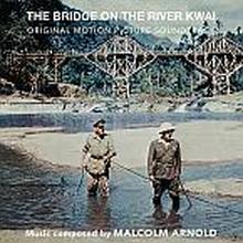 Soundtrack: Bridge On The River Kwai
