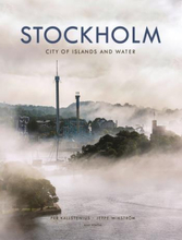 Stockholm - City Of Islands And Water