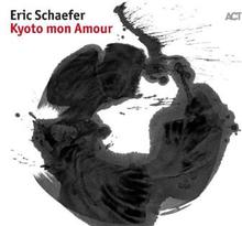 Schaefer Eric: Kyoto Mon Amour
