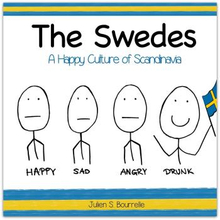 The Swedes - A Happy Culture Of Scandinavia