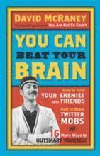 You Can Beat Your Brain
