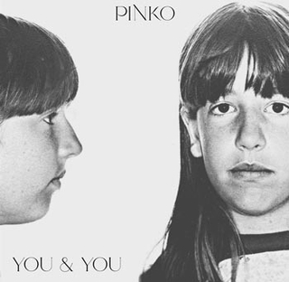 Pinko: You & You