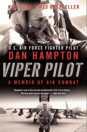 Viper Pilot: A Memoir of Air Combat (Paperback) by Hampton Dan