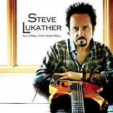 """Lukather Steve: All""""'s well that ends well 2010"""