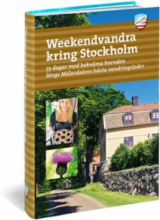 Calazo Weekendvandra Kring Stockholm 3:e uppl Bok 2017 Bøker og DVDer
