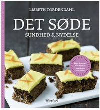 Det Søde sundhed & nydelse bog Forfatter: Lisbeth Tordendahl, 1 stk