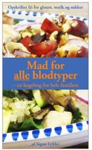 Mad for alle blodtyper bog Forfatter: Signe Lykke Skonnord, 1 stk