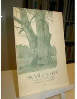 Skånes Natur. Skånes Naturskyddsförenings Årsskrift 1941. XXVIII.
