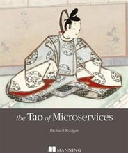 The Tao of Microservices