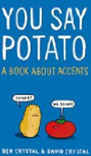 You Say Potato – A Book About Accents