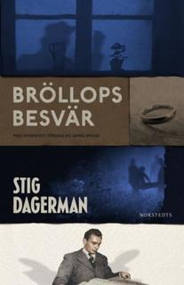 Dagerman Stig;Bröllopsbesvär