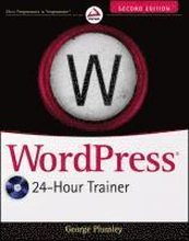 WordPress 24-Hour Trainer, 2nd Edition Book/DVD Package
